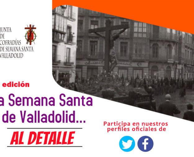 """Concurso """"La Semana Santa de Valladolid AL DETALLE"""""""