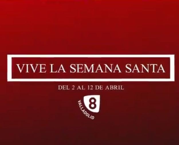 Vive la Semana Santa en la 8 Valladolid