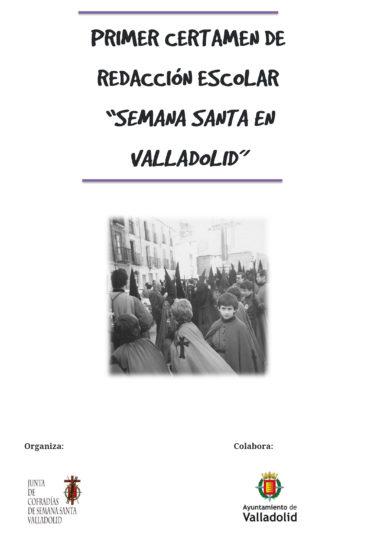 """Primer Certamen de Redacción Escolar """"SEMANA SANTA EN VALLADOLID"""""""